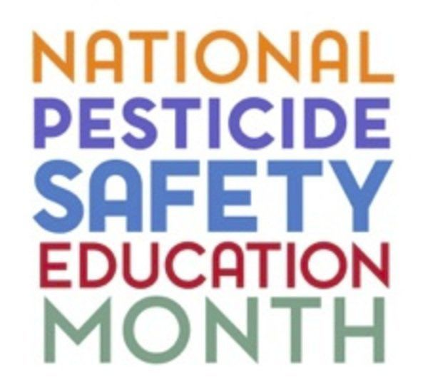 February 2020 is National Pesticide Safety Month