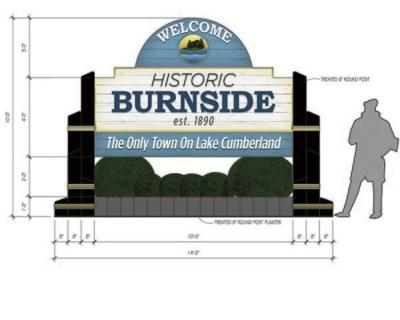 Burnside welcome sign should be up by late October