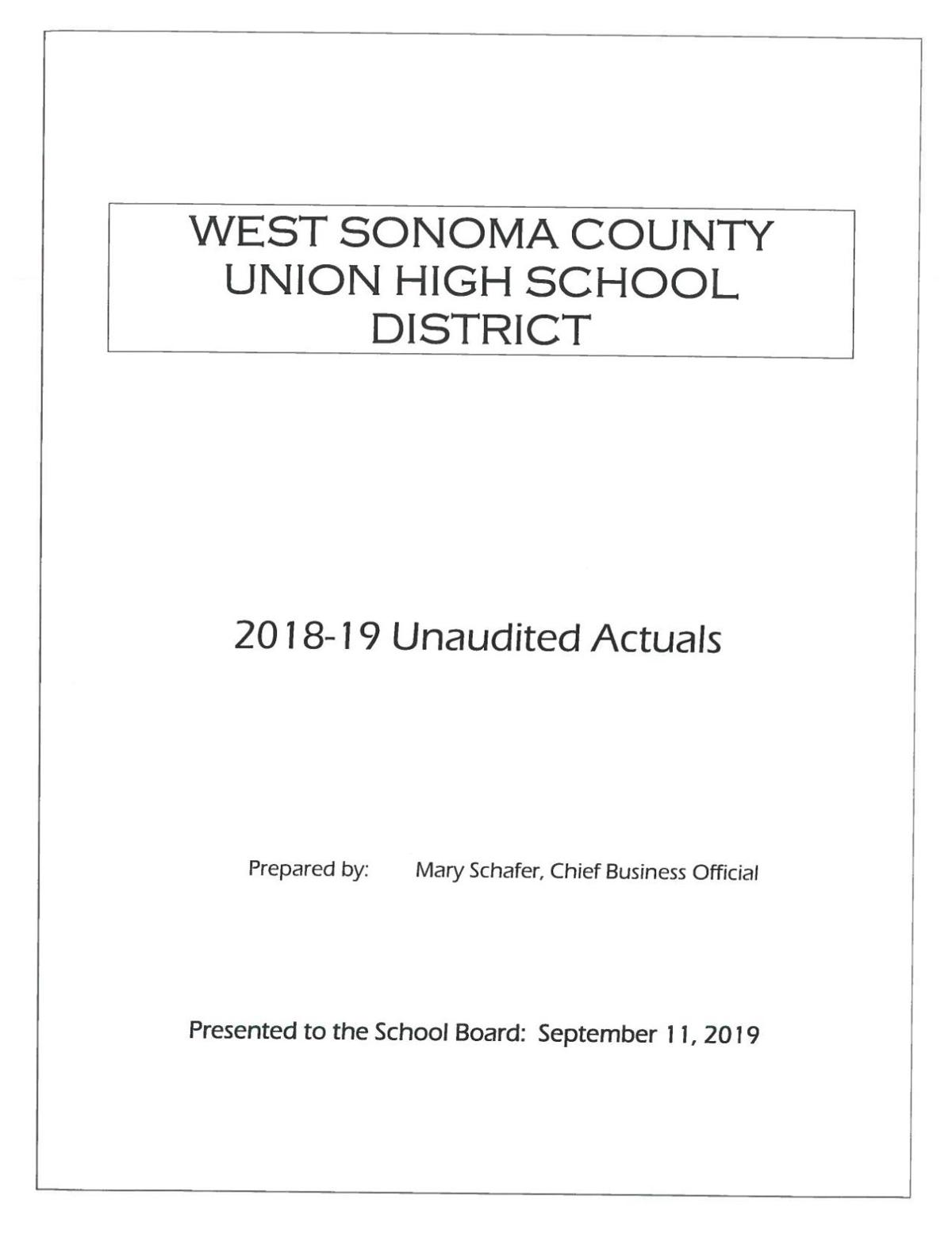 Unaudited actuals for 2018-19: What the district actually spent