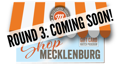 Mecklenburg County's Gift Card Match Program is Back for a Third Round – and another $100,000 to match purchases made to local businesses