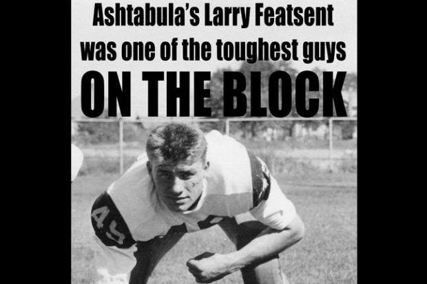 e2a1f6f46 Ashtabula s Larry Featsent was one of the toughest guys on the block ...