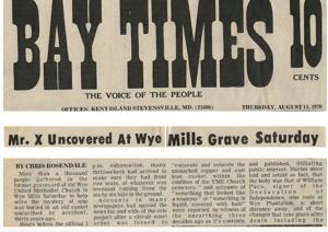 The Mummy of Wye Mills: Identified at last?