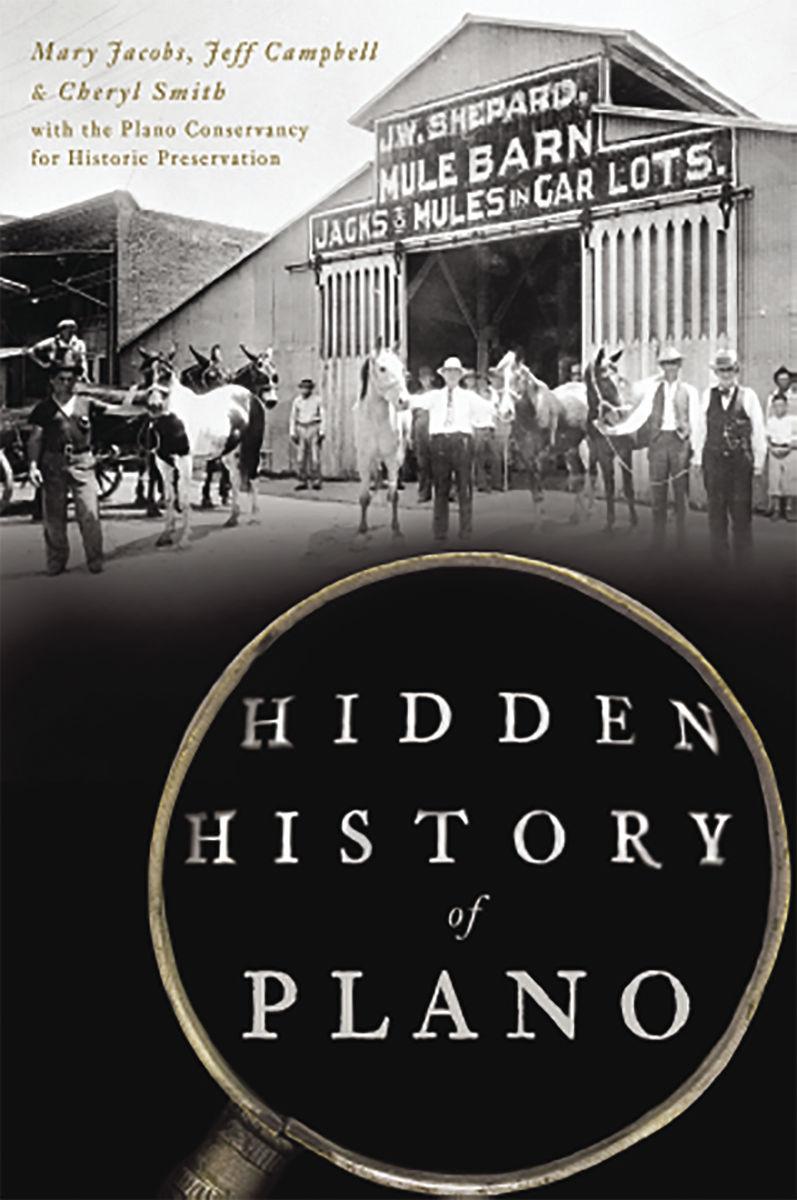 Hidden History of Plano