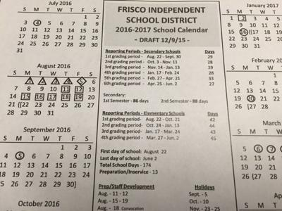 Proposed Frisco ISD calendar for 2016 17 has fewer school days