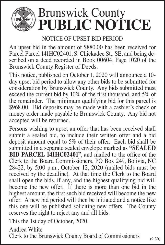 Brunswick County NOTICE OF UPSET BID PERIOD An upset bid in the amount of $880.00 has been received for Parcel Parcel 141HC02401