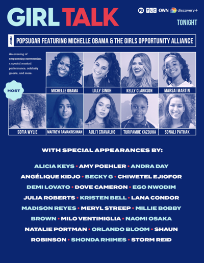 Girl Talk with Michelle Obama and many more