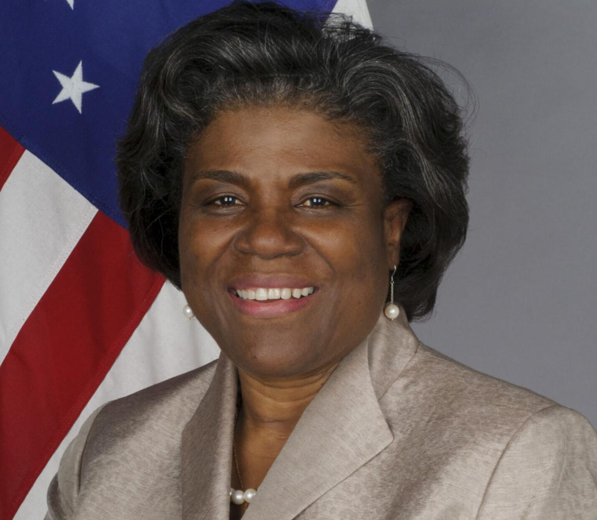 Linda Thomas-Greenfield is ambassador to the  United Nations