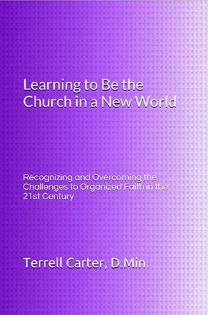 Learning to Be the Church in a New World