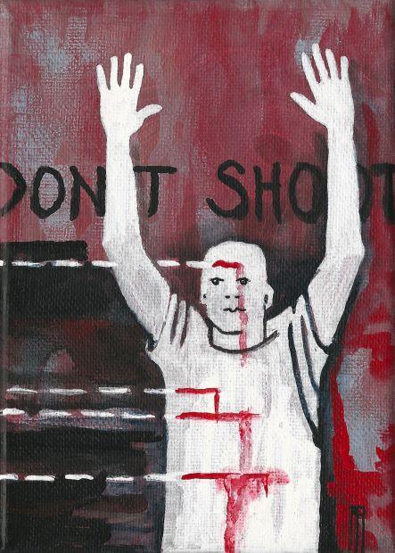 'Hands Up, Don't Shoot - Anna Asche