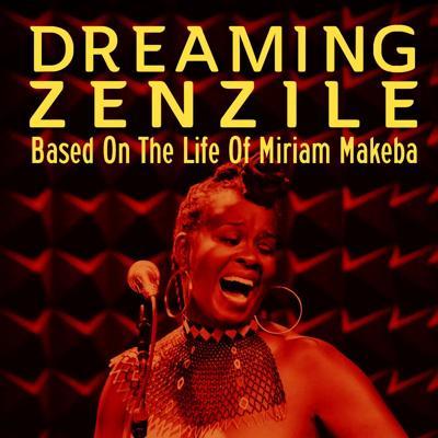 Dreaming Zenzile