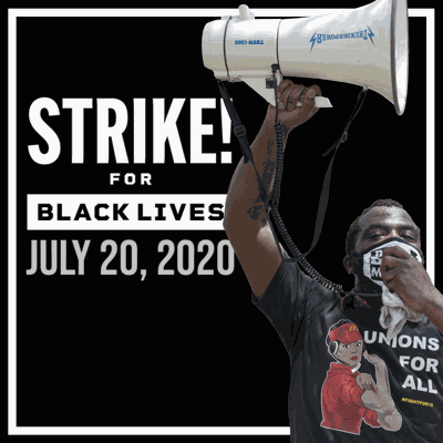 July 20 Strike for Black Lives