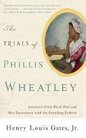 The Trials of Phyllis Wheatley