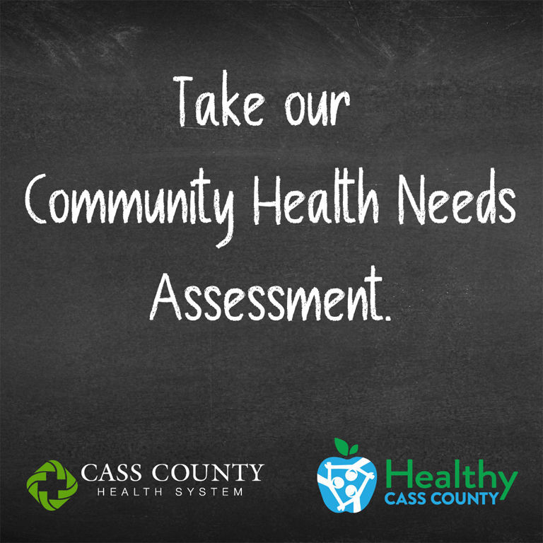 The Wellness Word - Please take the Cass County Community Health Needs Assessment and Help Determine Cass County's 5-Year Plan for Improving Health and Well-being
