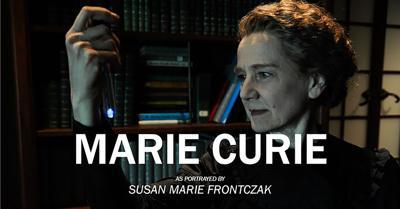 Susan Marie Frontczak to portray Marie Curie