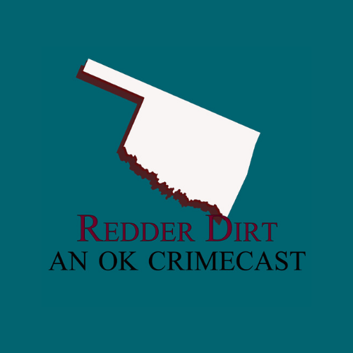 Redder Dirt: An OK Crimecast