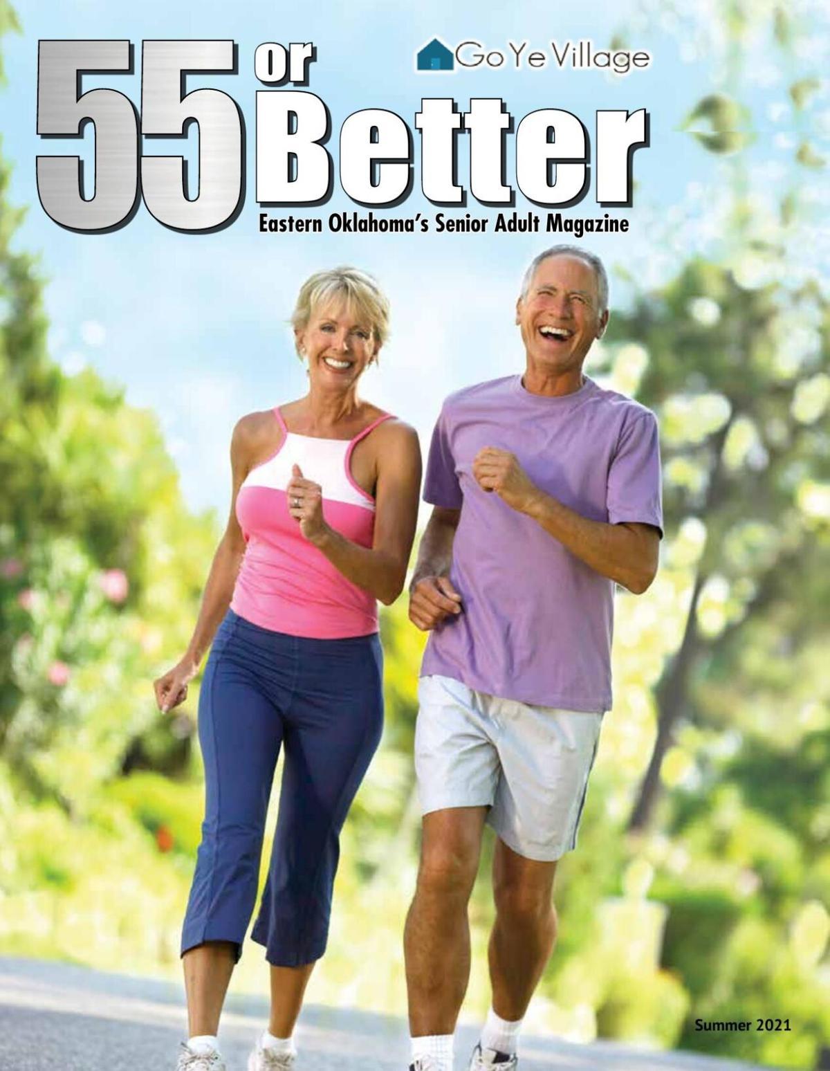 55 or Better - June 2021