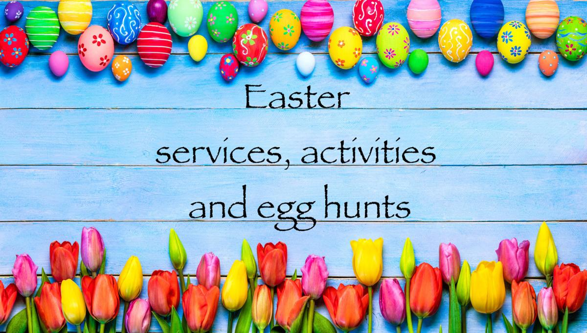 Easter 2018 services, activities and egg hunts | Community ...