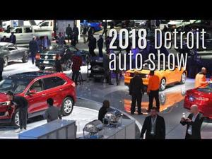 Impressions of the 2018 North American International Auto Show
