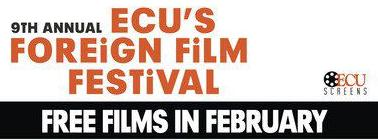 ECU Screens to host February Foreign Film Festival