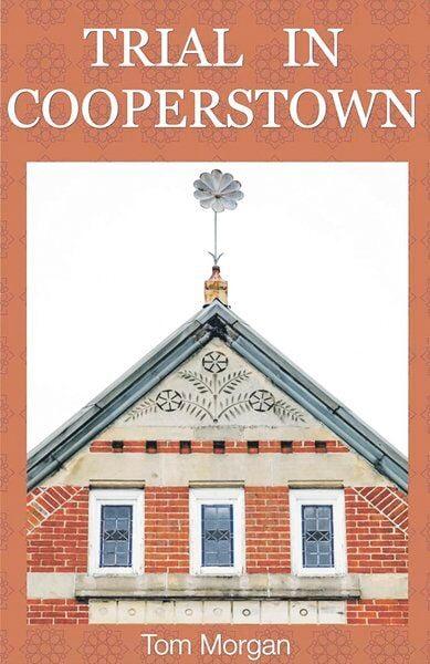 Franklin writer recalls Cooperstown murder trial