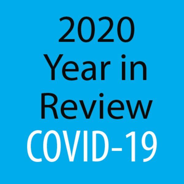 Legacy of 2020: The year of COVID-19