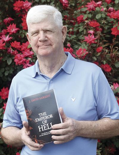 """J. David Sargent with his new Book"""" The Emperor of Hell"""
