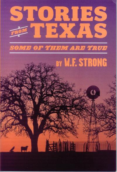 W.F. Strong's newest book a must-read for 'ever' Texan