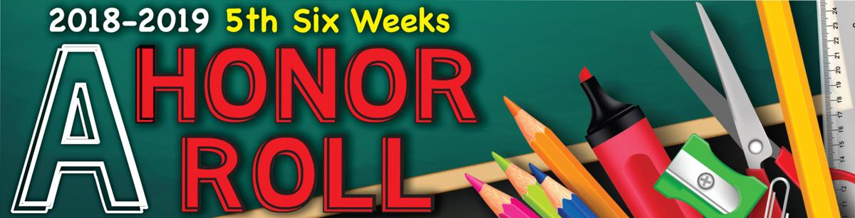 All-A Honor Roll 5th Six Week 18-19