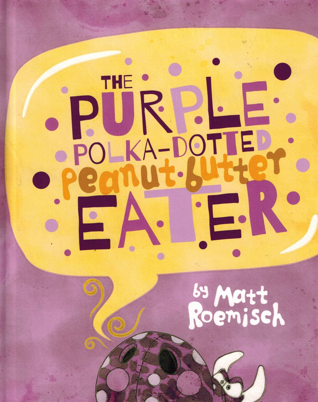 TEXAS READS: 'The Purple Polka-Dotted Peanut Butter Eater'