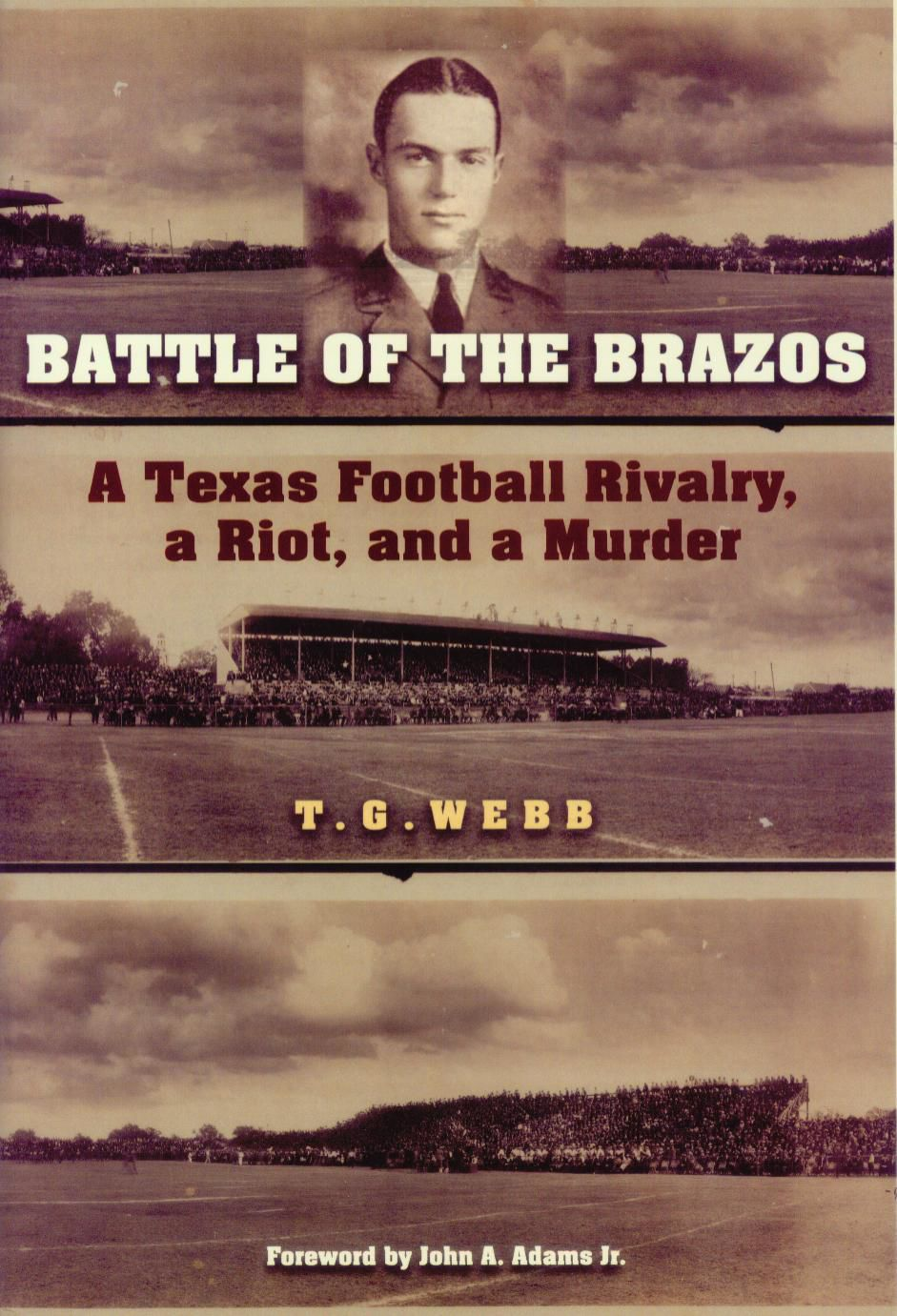 TEXAS READS: Author Revisits Deadly Riot At 1926 A&M