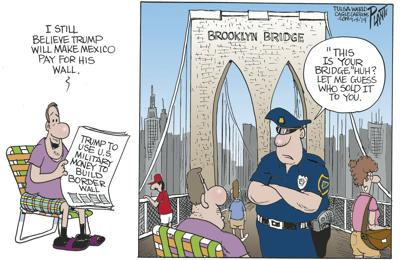 Bruce Plante Cartoon: Mexico will pay for the wall