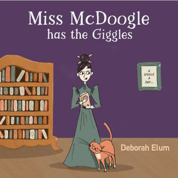 'Miss McDoogle Has the Giggles'