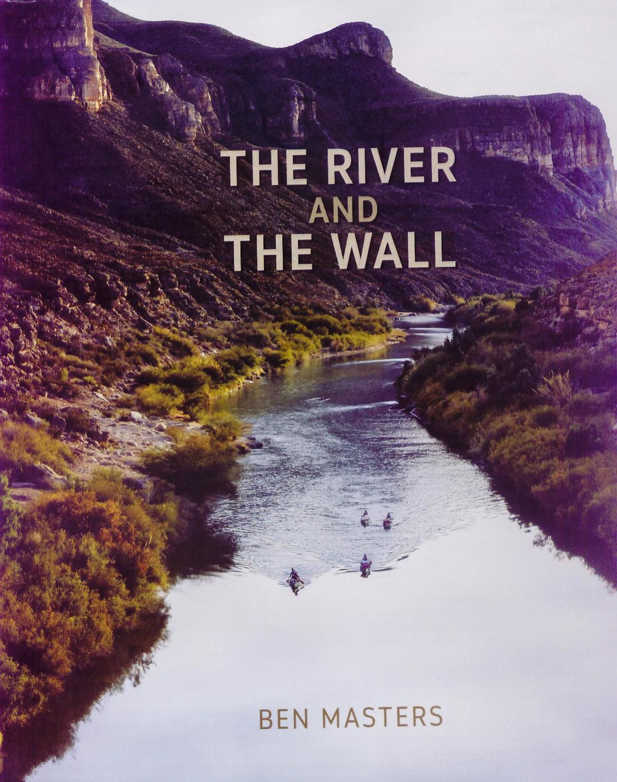 TEXAS READS: 'The River and the Wall'