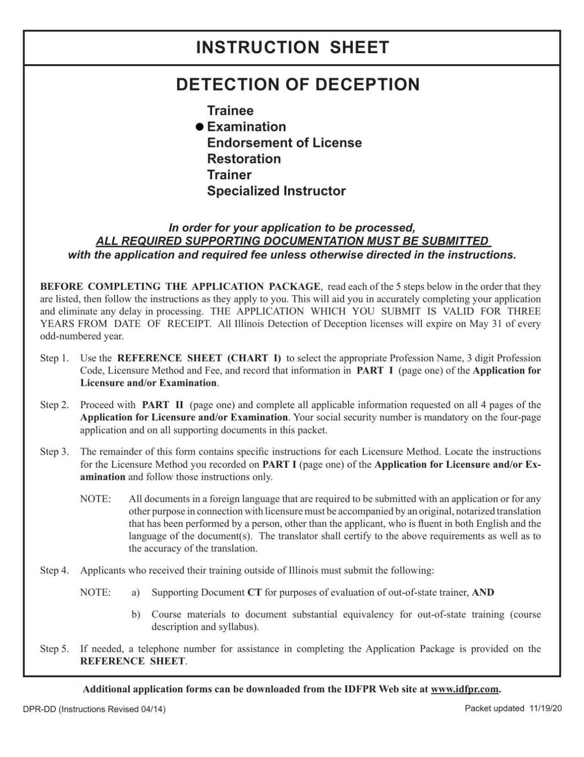 See the state license application for polygraph examiners