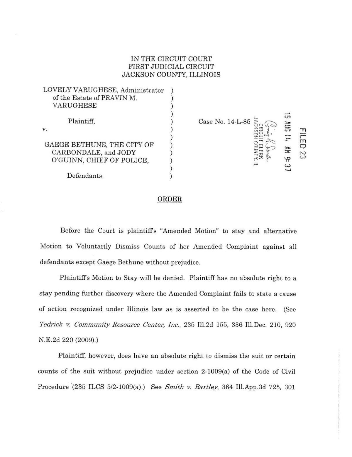 Varguhese order of dismissal in Jackson County Court | | thesouthern com