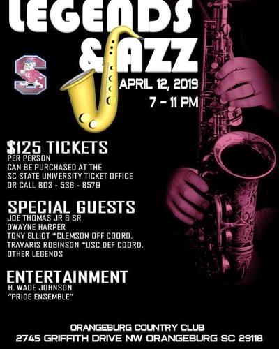 April 2019 SC State Legends & Jazz night info