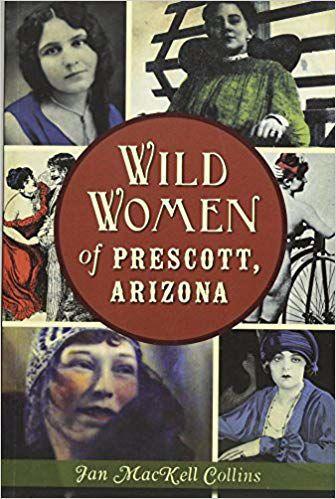 Wild Women of Prescott, Ariz.