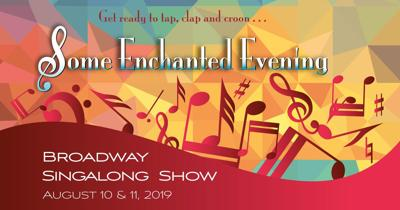 'Some Enchanted Evening - A Broadway Singalong'