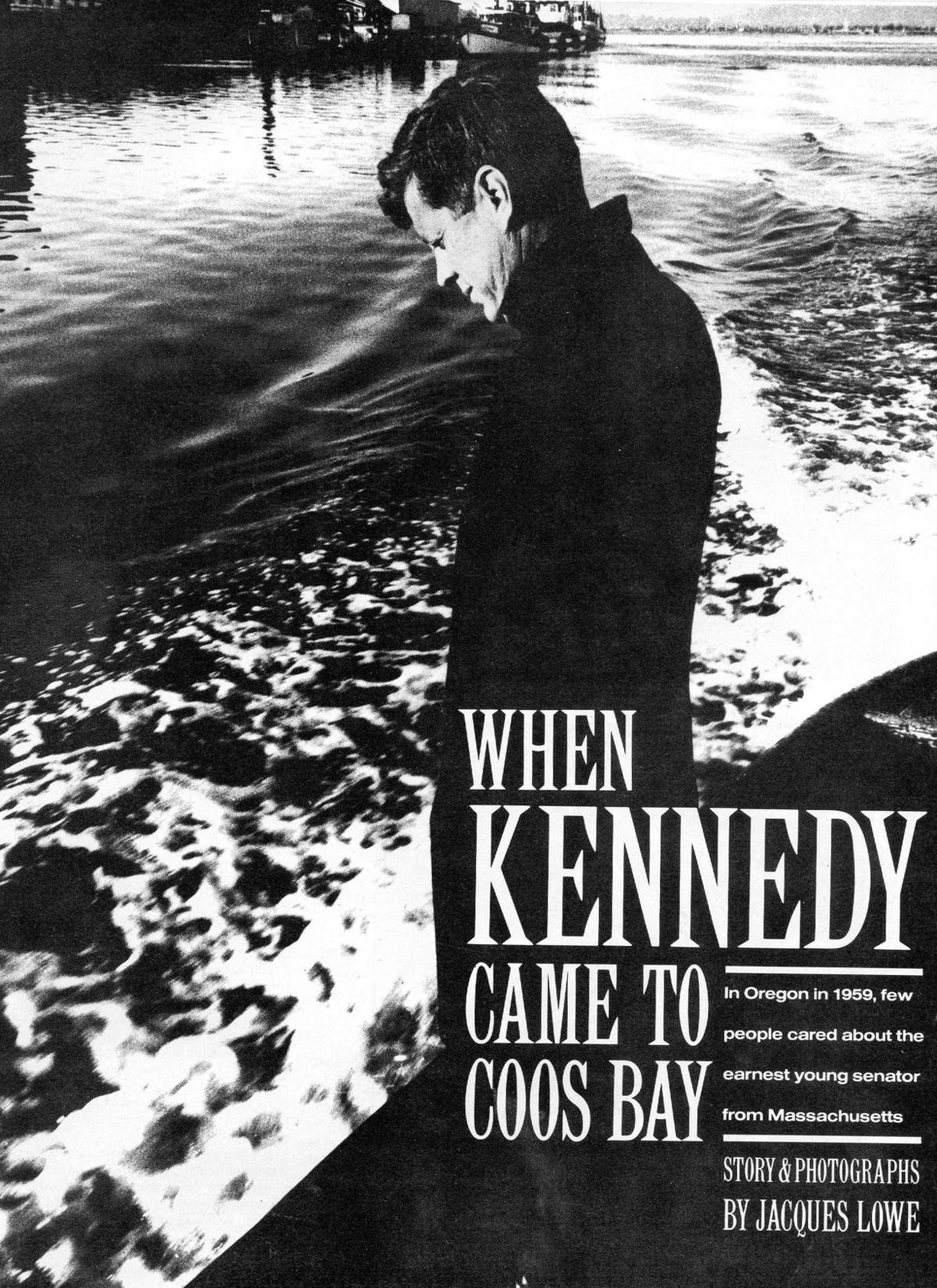 When Kennedy came to Coos Bay