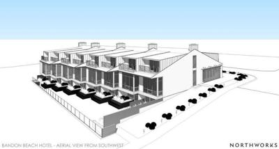 Bandon Beach Hotel proposal