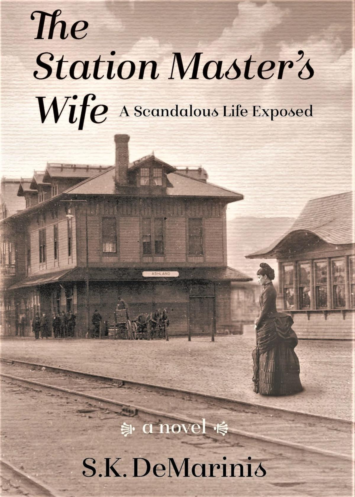 The Station Master's Wife by Sue DeMarinis