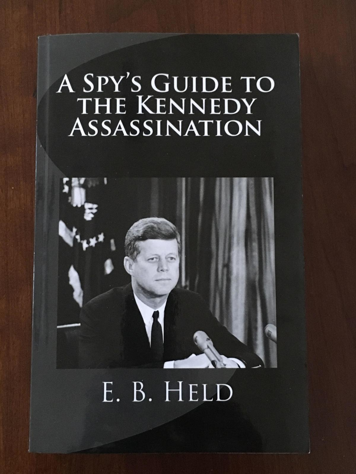 'A Spy's Guide To The Kennedy Assassination'