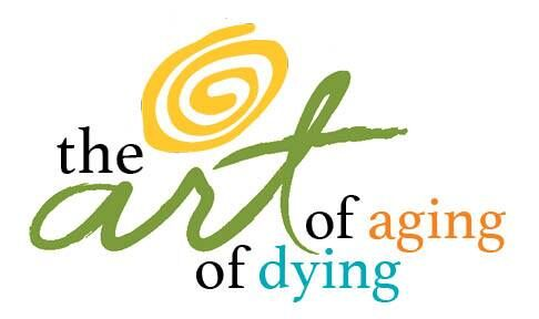 Art of Aging/Art of Dying
