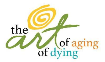 The Art of Aging/of Dying