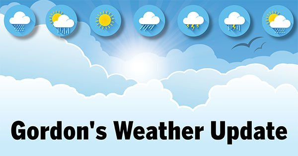 Gordon's Weather Update