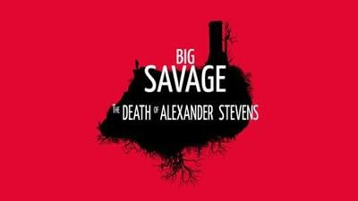 Big Savage: The Death of Alexander Stevens