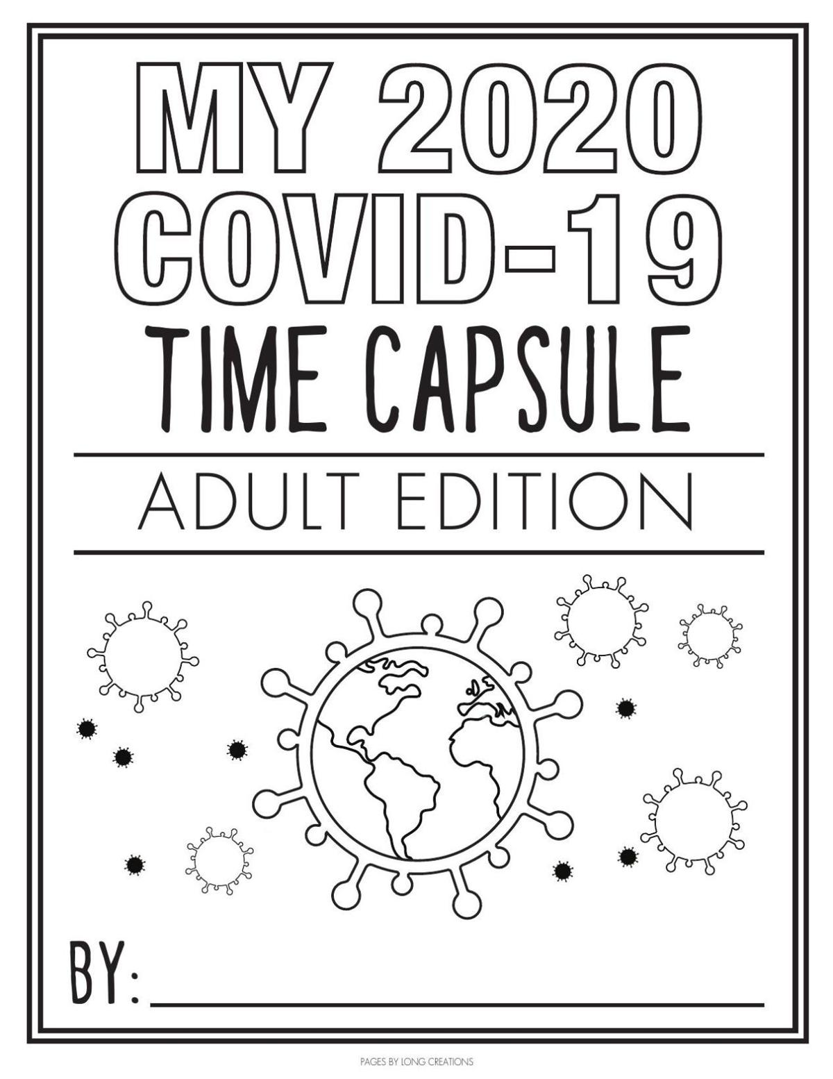 My 2020 Covid-19 Time Capsule For Adults