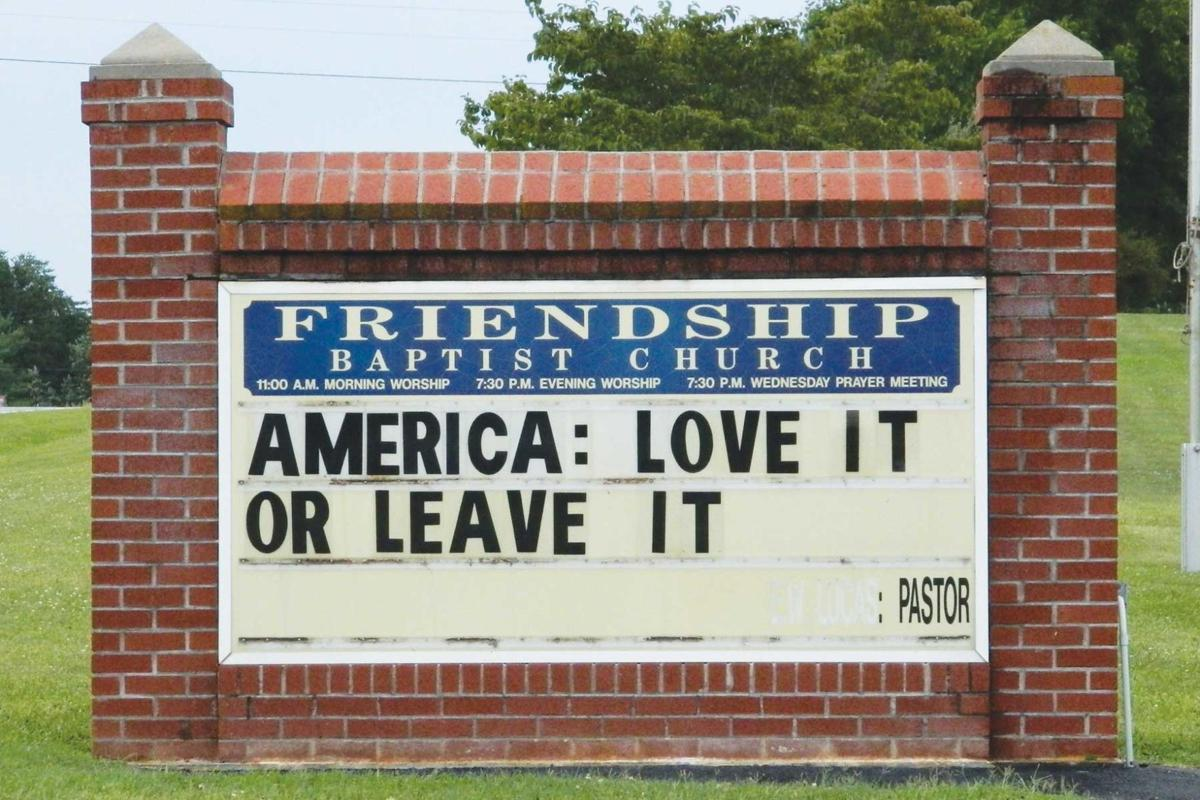 Sign message at Friendship Baptist Church in Appomattox County