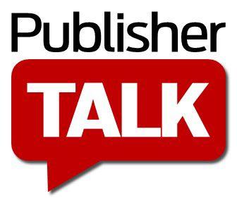 Publisher Talk
