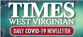 Times West Virginian - Covid-19 Newsletter